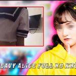 Link Alice Heavy Full HD Không Che Của Nữ Streamer