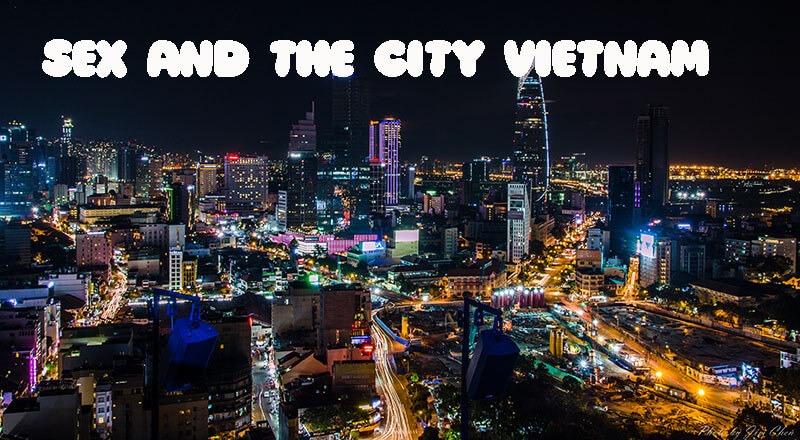 Tại sao lại có Sex and The City 2020 Việt Nam?